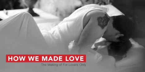 How We Made Love